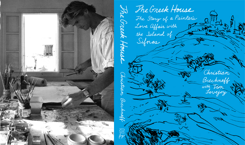 The Greek House - The Story of a Painter's Love Affair with the Island of Sifnos